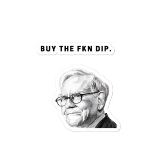 Warren Buffett Buy the Dip Bubble-free Sticker - wallstmemes