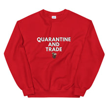 Load image into Gallery viewer, Quarantine and Trade Sweatshirt (Limited Edition) - wallstmemes