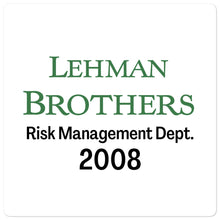 Load image into Gallery viewer, Lehman Brothers Risk Management Sticker