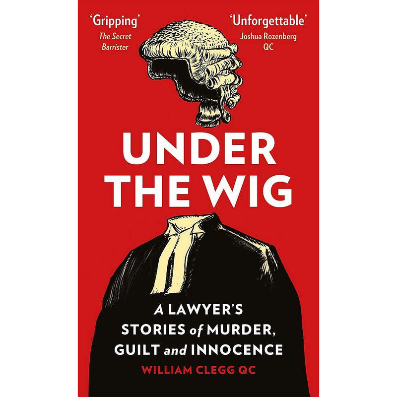 Under the Wig by William Clegg
