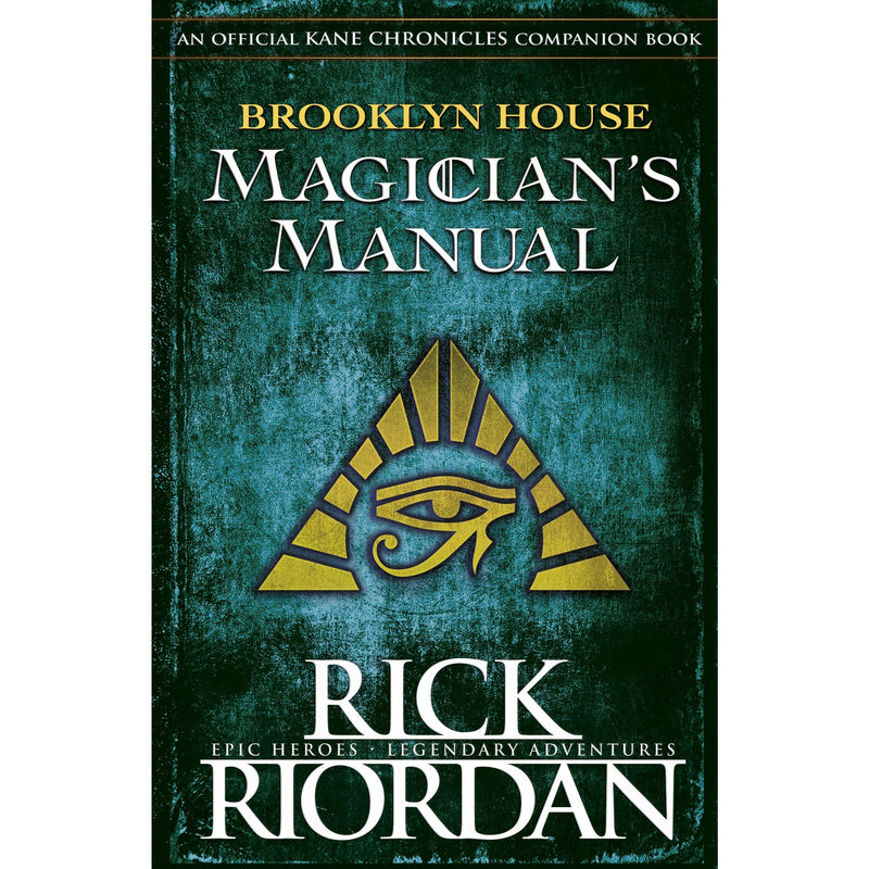 Brooklyn House Magicians Manual, The Kane Chronicles