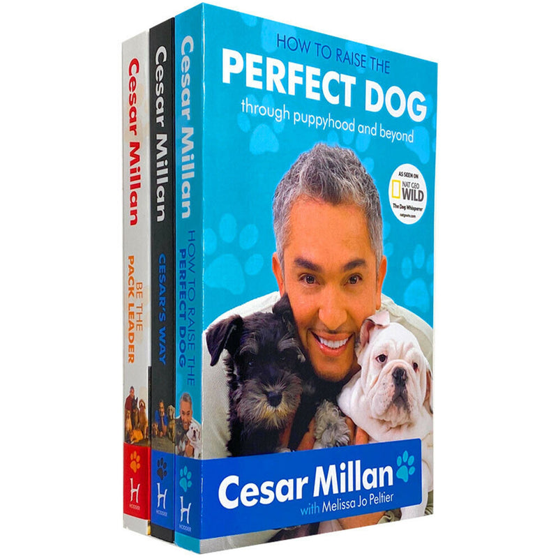 Cesar Milan 3 Books Collection Set (How to Raise the Perfect Dog, Cesars Way, Be the Pack Leader)