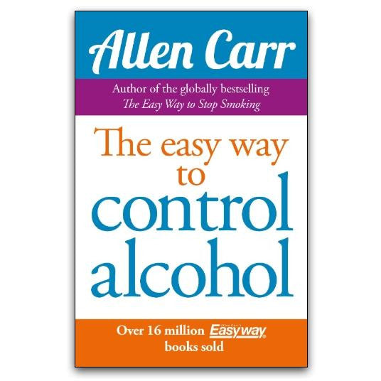 Allen Carr Easy Way to Control Alcohol