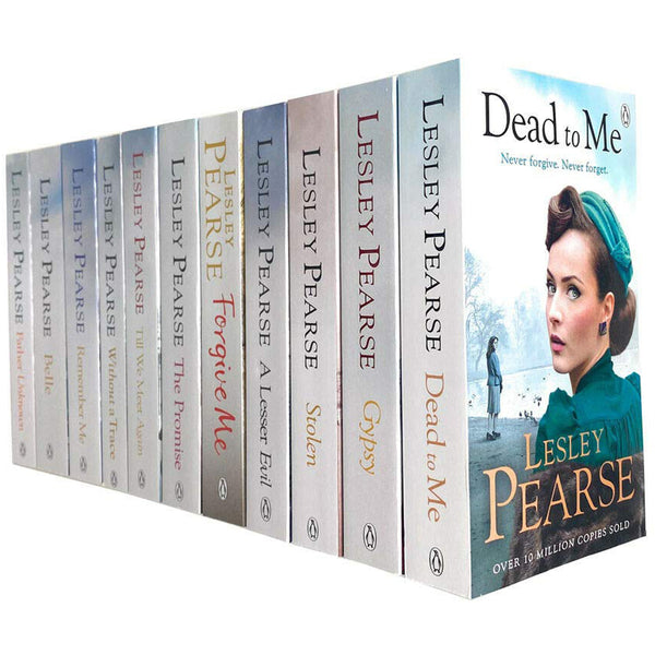 Lesley Pearse 11 Books Collection Set - Stolen Without A Trace Forgive Me Belle Gypsy Dead To Me T..