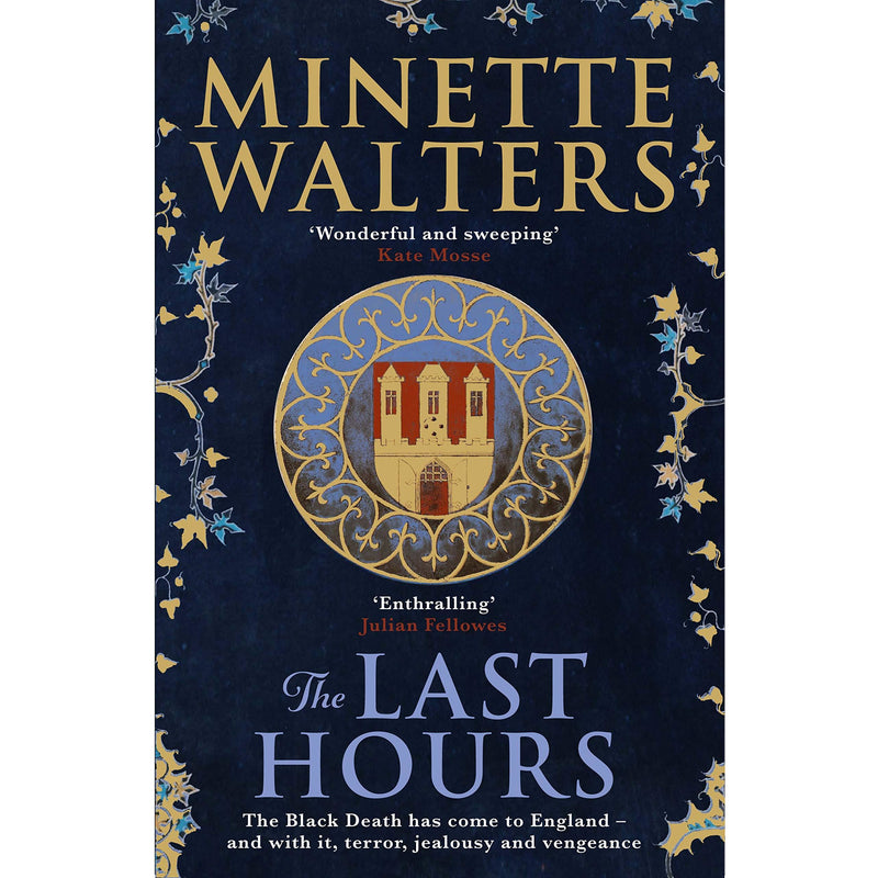 The Last Hours - A Sweeping Utterly Gripping Historical Novel For Fans Of Kate Mosse And Julian Fe..