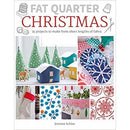 Fat Quarter Christmas - 25 Projects To Make From Short Lengths Of Fabric - books 4 people