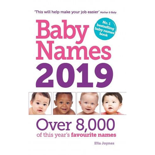 Baby Names 2019 - Over 8000 Of This Years Favourite Names - books 4 people