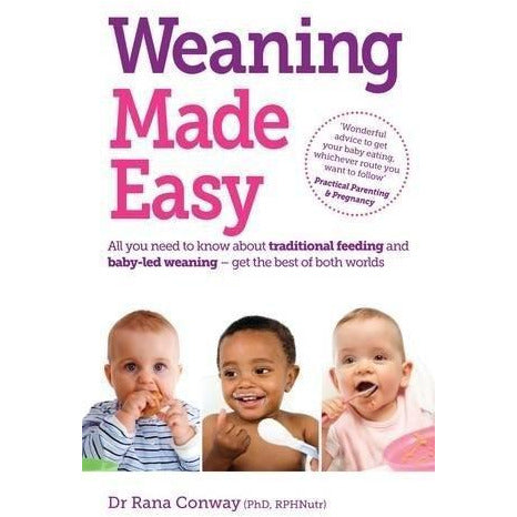 Weaning Made Easy - All You Need To Know About Traditional Feeding And Baby-led Weaning - books 4 people