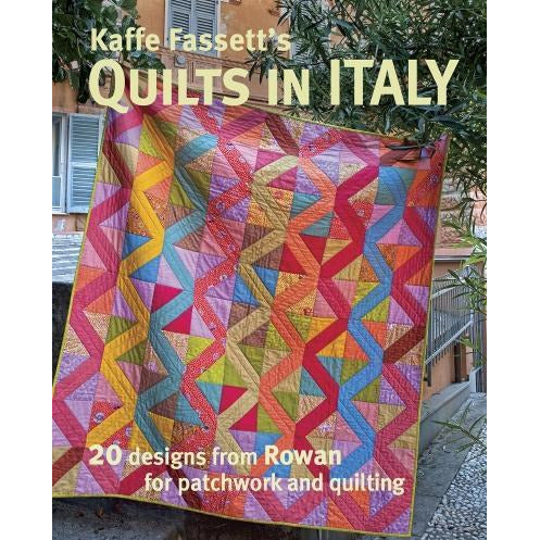 Kaffe Fassetts Quilts In Italy -  20 Designs From Rowan For Patchwork And Quilting - books 4 people