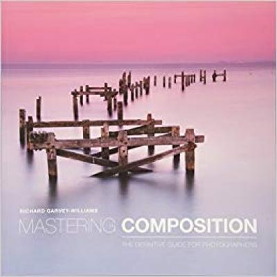 Mastering Composition The Definitive Guide For Photographers - books 4 people