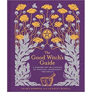 The Good Witch Guide   A Modern Day Wikipedia Of Magical Ingredients And Spells - books 4 people