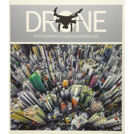 Fergus Kennedy Drone Photography And Video Masterclass - books 4 people