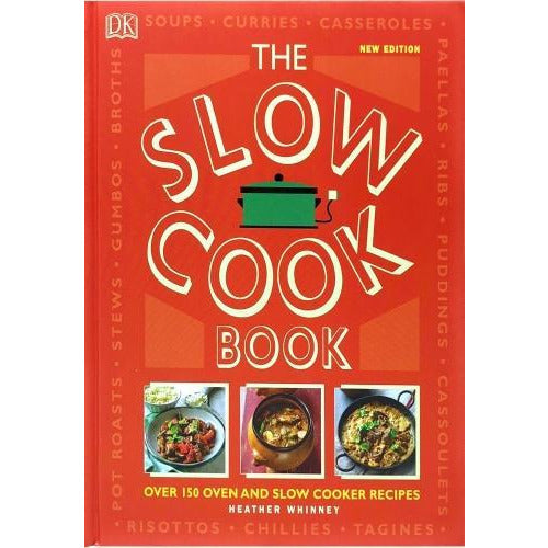 The Slow Cookbook - Over 150 Oven And Slow Cooker Recipes - books 4 people