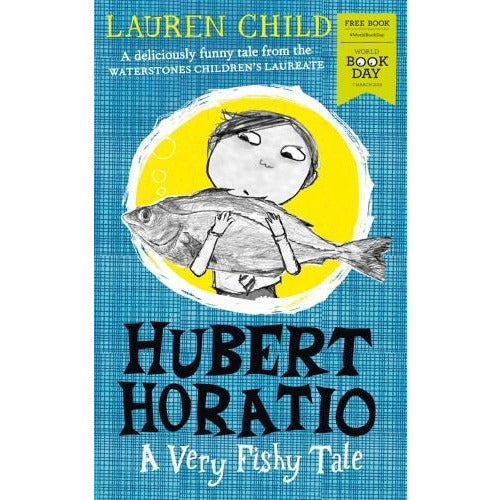 Lauren Childs Hubert Horatio - A Very Fishy Tale World Book Day 2019 - books 4 people