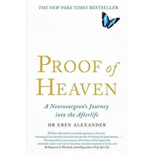 Proof Of Heaven A Neurosurgeons Journey Into The Afterlife - books 4 people