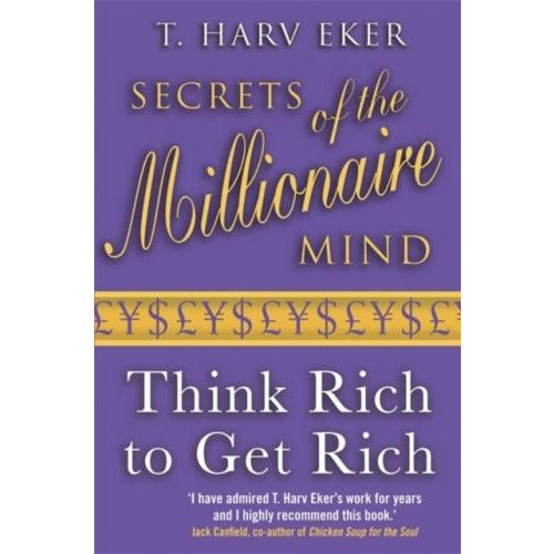 Secrets Of The Millionaire Mind Think Rich To Get Rich - books 4 people