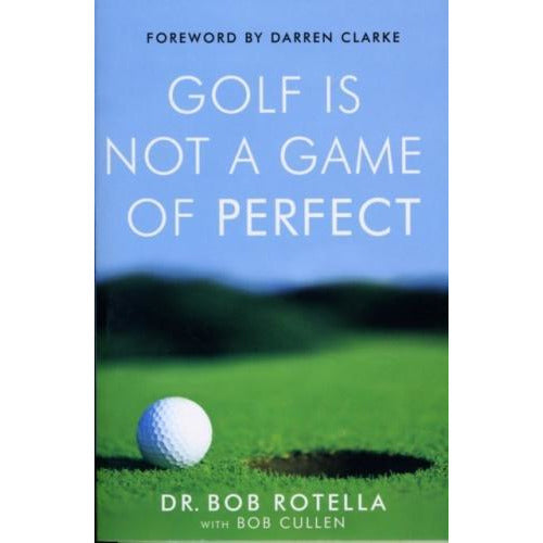 Golf Is Not A Game Of Perfect - books 4 people