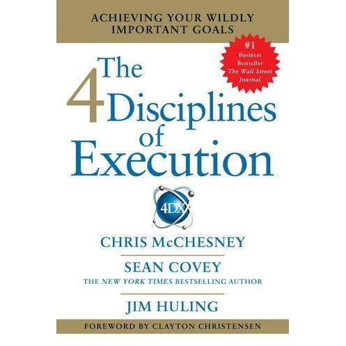 The 4 Disciplines Of Execution Getting Strategy Done - books 4 people