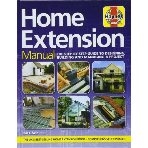 Home Extension Manual - The Step-by-step Guide To Planning Building And Managing A Project - books 4 people