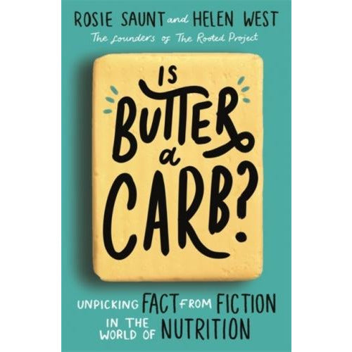 Is Butter A Carb Unpicking Fact From Fiction In The World Of Nutrition - books 4 people