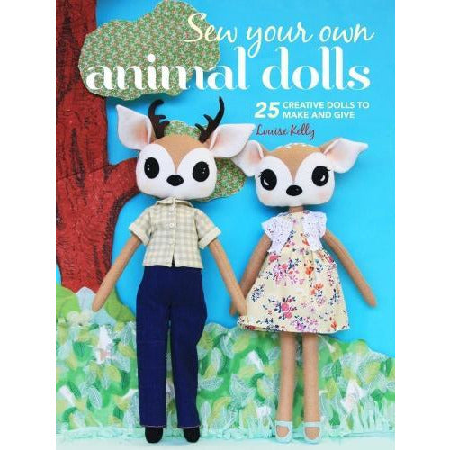 Sew Your Own Animal Dolls - 25 Creative Dolls To Make And Give By Louise Kelly - books 4 people