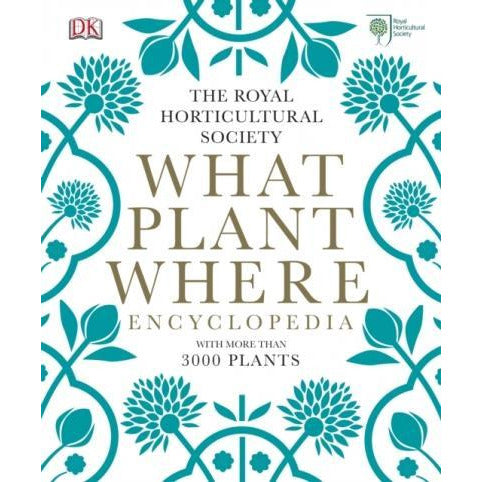Rhs What Plant Where Encyclopedia Planting Guide And Recipes - books 4 people