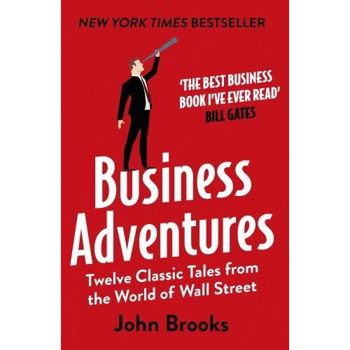 Business Adventures Twelve Classic Tales From The World Of Wall Street - books 4 people