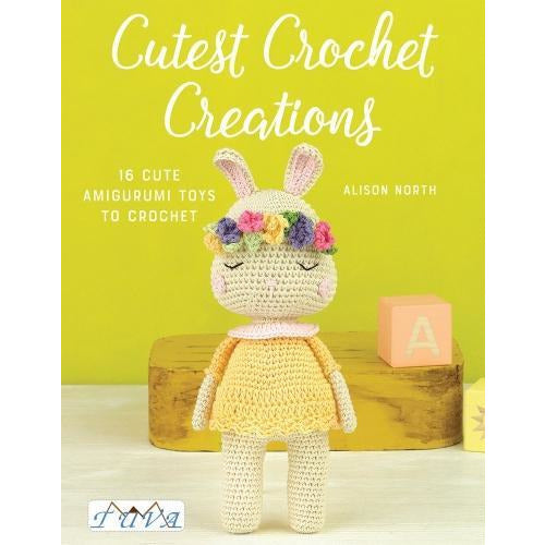 Cutest Crochet Creations - 16 Cute Amigurumi Toys To Crochet - books 4 people