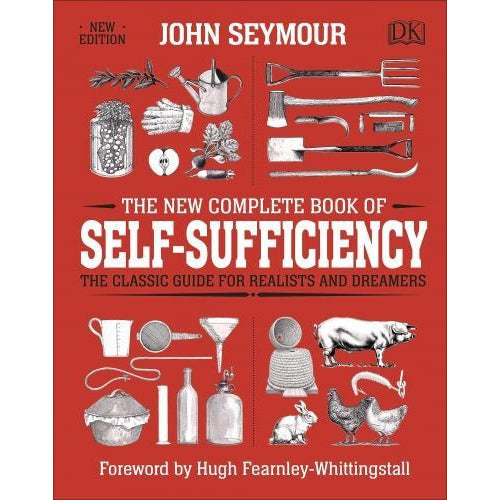 The New Complete Book Of Self-sufficiency - The Classic Guide For Realists And Dreamers - books 4 people