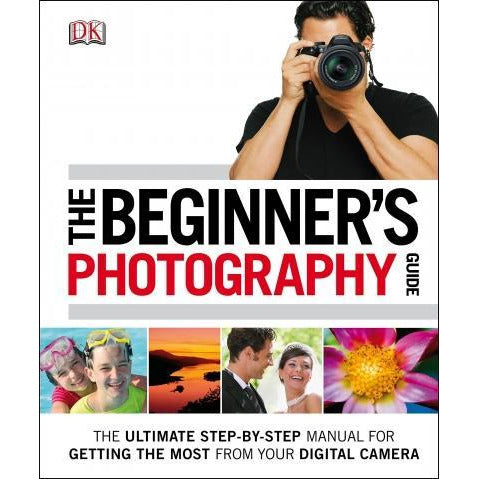 The Beginners Photography Guide - books 4 people