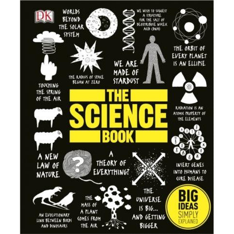The Science Book - Big Ideas Simply Explained - books 4 people