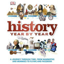 History Year By Year - A Journey Through Time From Mammoths And Mummies To Flying And Facebook - books 4 people
