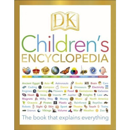 Dk Childrens Encyclopedia - The Book That Explains Everything - books 4 people
