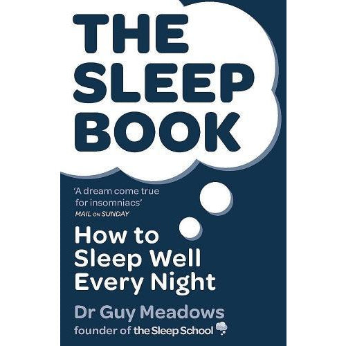 The Sleep Book - How To Sleep Well Every Night - books 4 people