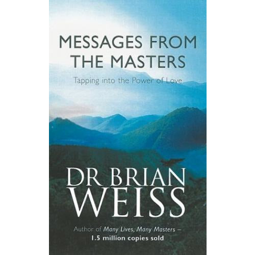 Messages From The Masters - Tapping Into The Power Of Love - books 4 people