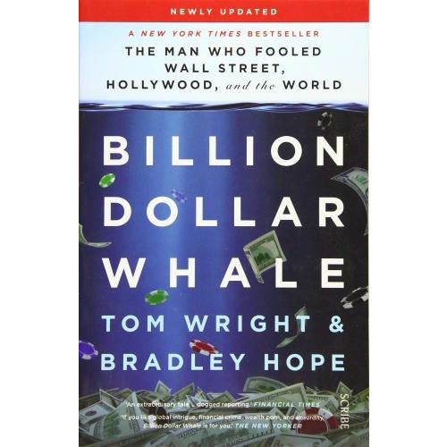 Billion Dollar Whale - The Bestselling Investigation Into The Financial Fraud Of The Century - books 4 people