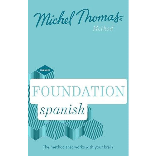 Foundation Spanish New Edition - Learn Spanish With The Michel Thomas Method - Beginner Spanish Au.. - books 4 people