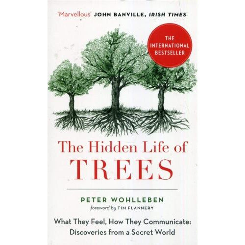 The Hidden Life Of Trees - What They Feel How They Communicate - books 4 people