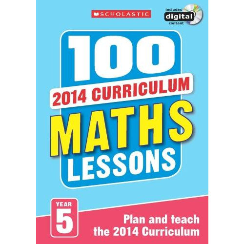 100 Maths Lessons Year 5 - 2014 National Curriculum Plan And Teach Study Guide - books 4 people