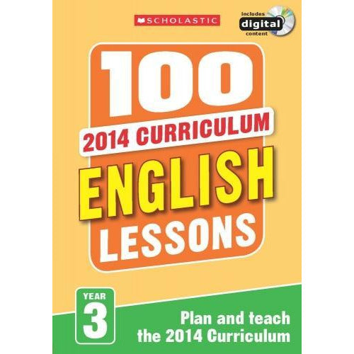 100 English Lessons Year 3 - 2014 National Curriculum Plan And Teach Study Guide - books 4 people