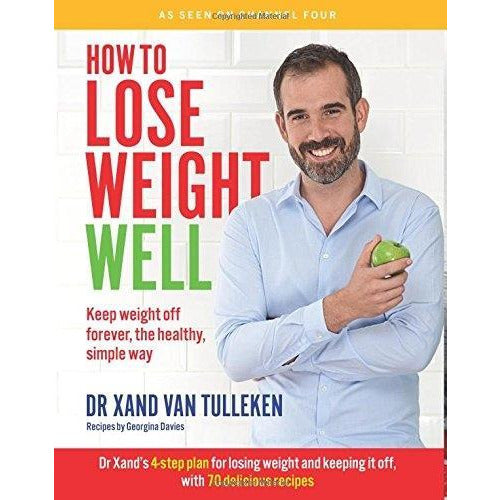 How To Lose Weight Well Keep Weight Off Forever The Healthy Simple Way Paperback By Dr Xand Van Tu.. - books 4 people