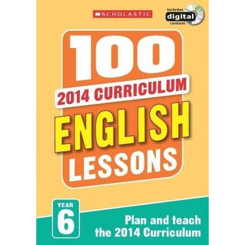 100 English Lessons Year 6 - 2014 National Curriculum Plan And Teach Study Guide - books 4 people