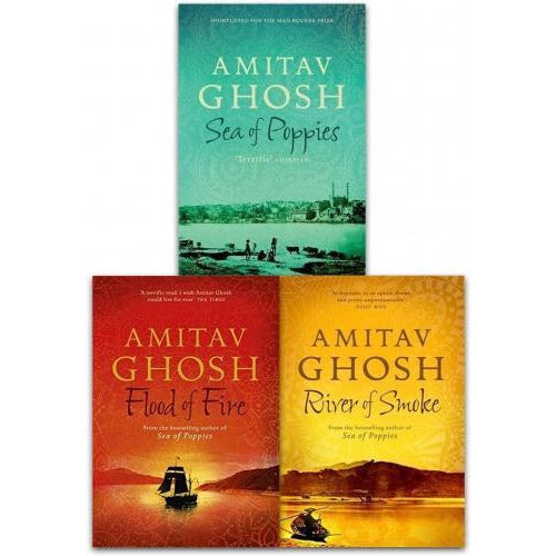 Ibis Trilogy Amitav Ghosh Collection 3 Books Set Sea Of Poppies River Of Smoke Flood Of Fire - books 4 people