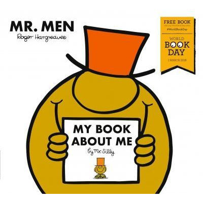 My Book About Me By Mr Silly  A World Book Day 2018 - books 4 people