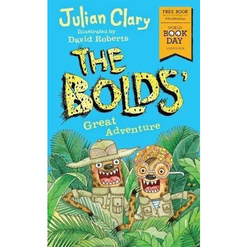 The Bolds Great Adventure World Book Day 2018 - books 4 people
