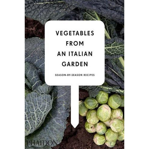 Vegetables From An Italian Garden - Season-by-season Recipes - books 4 people
