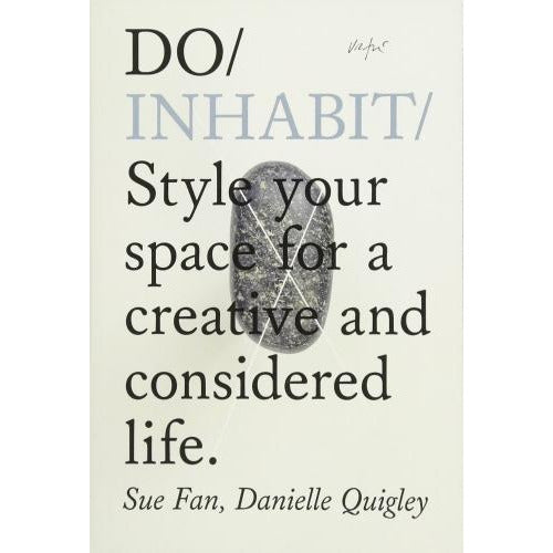 Do Inhabit - Style Your Space For A Creative And Considered Life - books 4 people