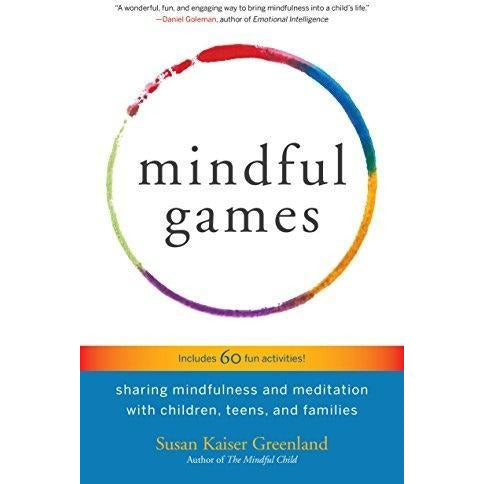 Mindful Games  Sharing Mindfulness And Meditation With Children - books 4 people