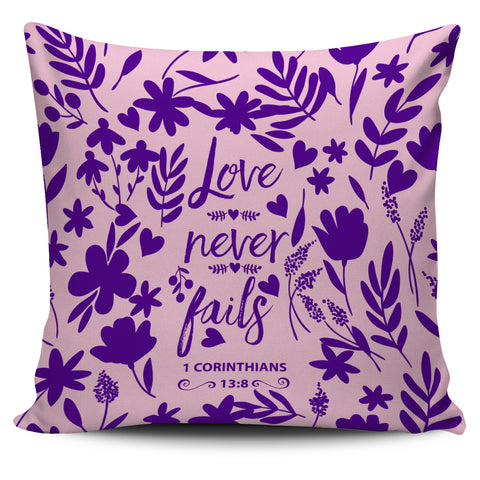 Love Never Fails - Pillow Covers