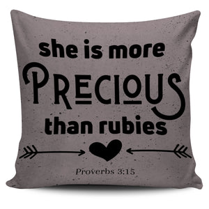She Is More Precious Than Rubies - Pillow Cover